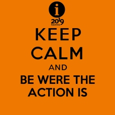 keepcalmand_BE WERE THE ACTION IS